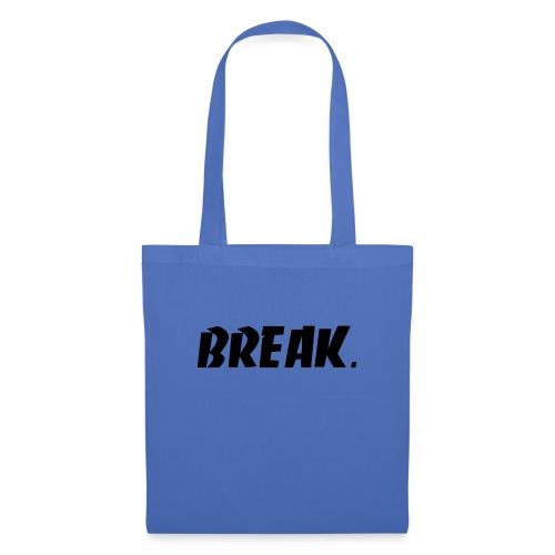 BREAK noir - Tote Bag