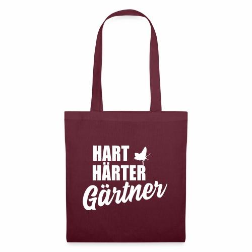 Hart, Härter, Gärtner - Stoffbeutel