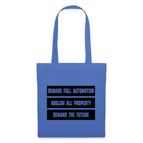 DEMAND THE FUTURE - Tote Bag