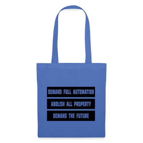 DEMAND THE FUTURE - Tote Bag