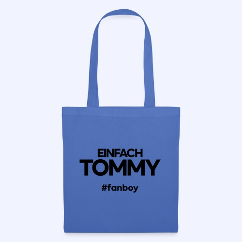 Einfach Tommy / #fanboy / Black Font - Stoffbeutel
