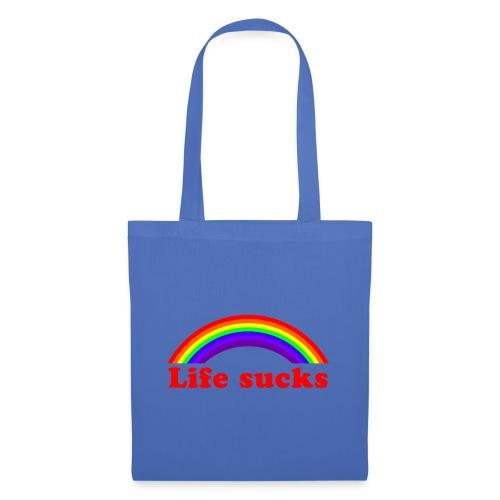 Life sucks - Tote Bag