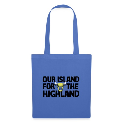 Our island for the Highland - Tas van stof