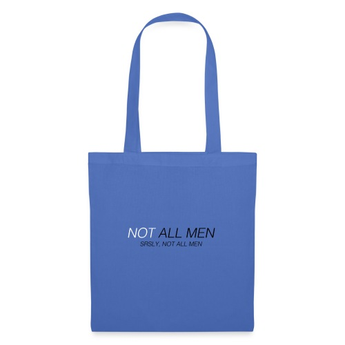 Not all men - Bolsa de tela
