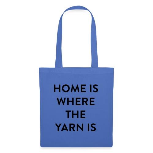 Breien - Home is where the Yarn is - Tas van stof
