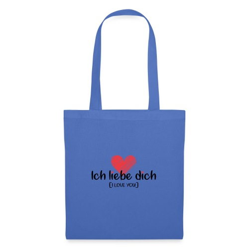 Ich liebe dich [German] - I LOVE YOU - Tote Bag