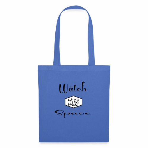 Watch This Space 1 (words, script, retro, black) - Tote Bag