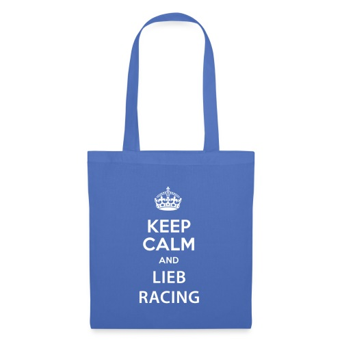 Keep Calm and Lieb Racing - Tote Bag