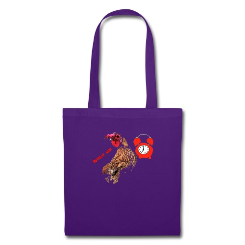 Wake up, the cock crows - Tote Bag
