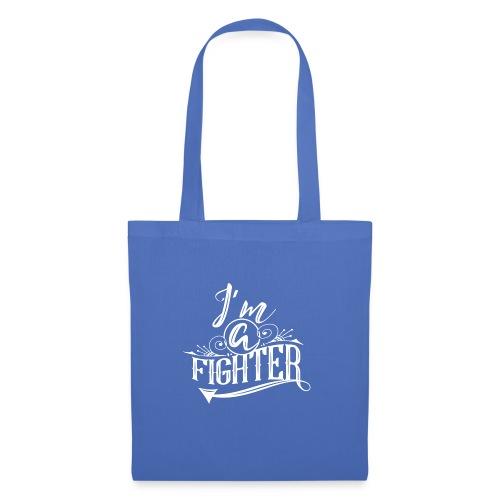 I'm a Fighter Design - Stoffbeutel