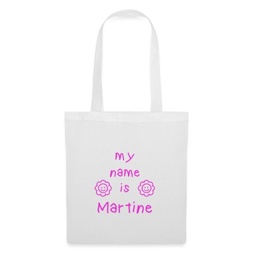 MARTINE MY NAME IS - Tote Bag