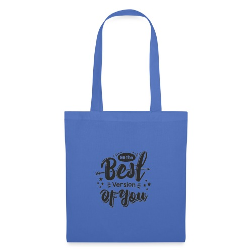 Be the best version of you - Borsa di stoffa