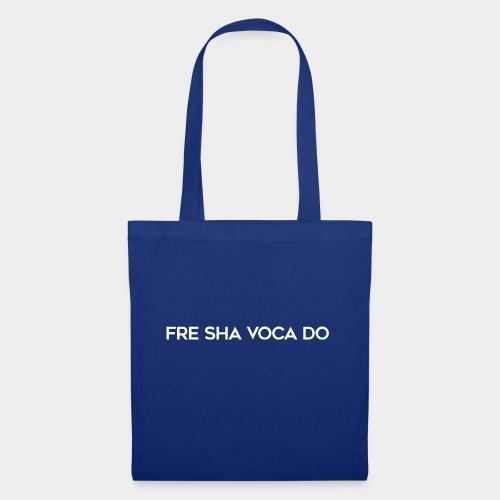 Fre Sha Voca Do White - Tote Bag