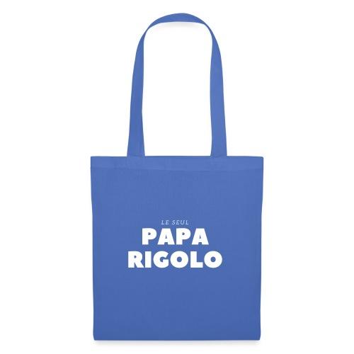 LE SEUL PAPA RIGOLO - Tote Bag
