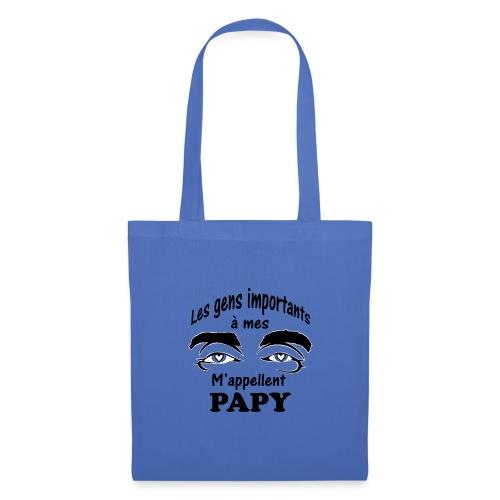 Les gens importants à mes yeux m'appellent PAPY - Sac en tissu