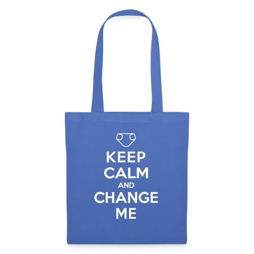 Keep Calm and Change Me - Stoffbeutel