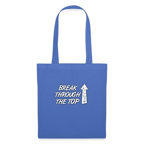 BreakThroughTheTop - Tote Bag
