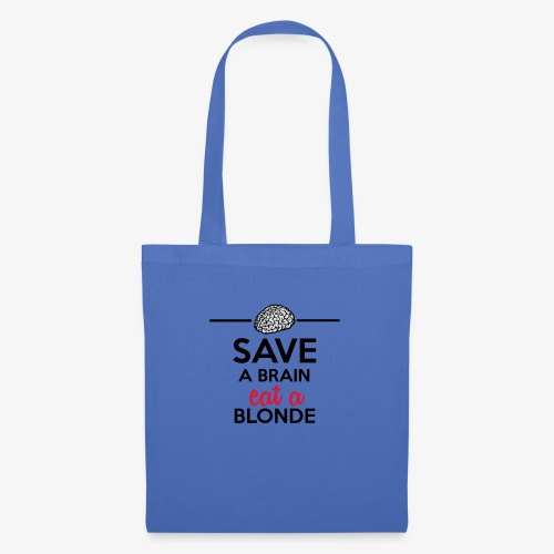 Gebildet - Save a Brain eat a Blond - Stoffbeutel