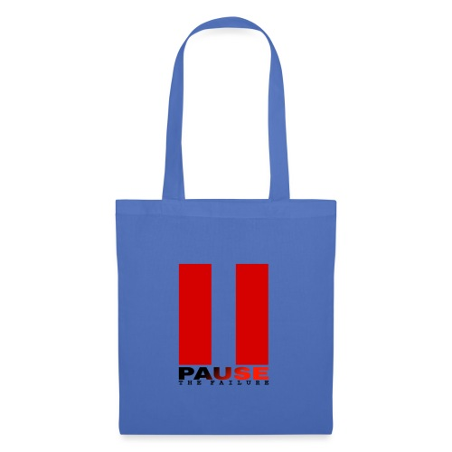 PAUSE THE FAILURE - Tote Bag