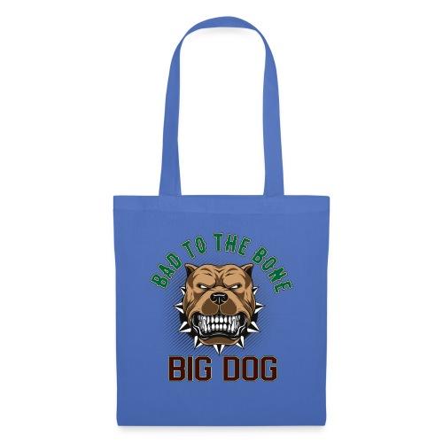 Big Dog - Bad To The Bone - Tygväska
