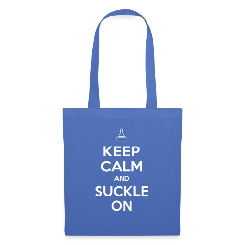 Keep Calm and Suckle On - Stoffbeutel