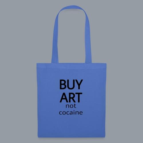 BUY ART NOT COCAINE (negro) - Bolsa de tela