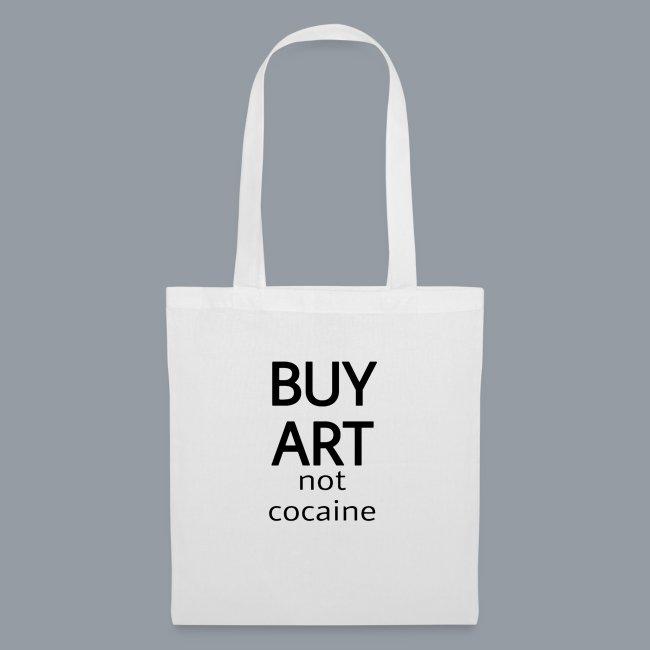 BUY ART NOT COCAINE (negro)
