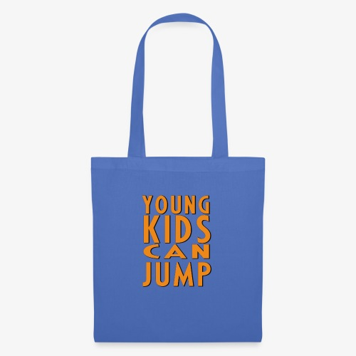 YOUNG KIDS CAN JUMP - Sac en tissu