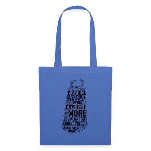 More Cowbell (Black) - Tote Bag