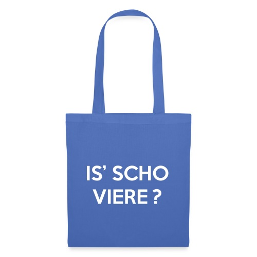 Is scho Viere | White - Stoffbeutel