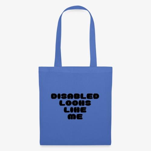 > Een gehandicapte ziet eruit zoals ik - Tas van stof