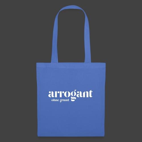 Arrogant ohne Grund — Edición No 1 - Stoffbeutel