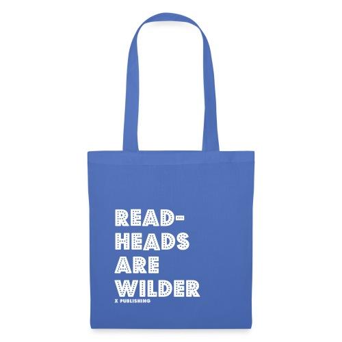 Readheads are wilder - Tygväska