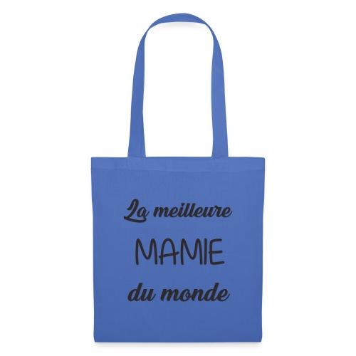 La meilleure mamie du monde - Tote Bag