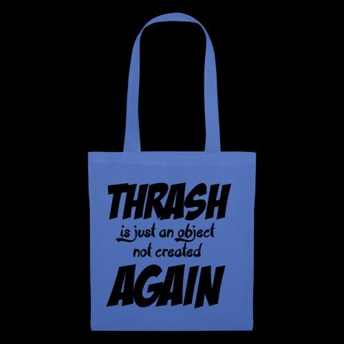 THRASH DE NOUVEAU - Tote Bag