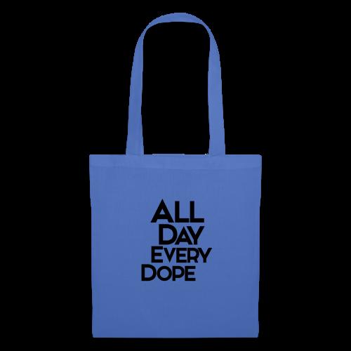 All Day Every Dope - Stoffveske