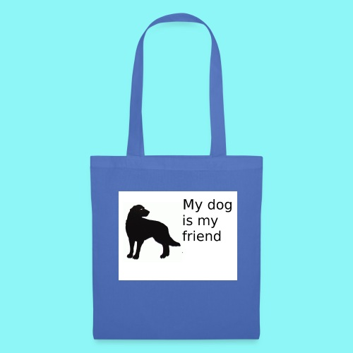 T-Shirt damski My dog is my friend - Torba materiałowa