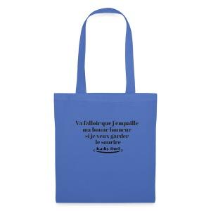 Kathy dorl humeur - Tote Bag