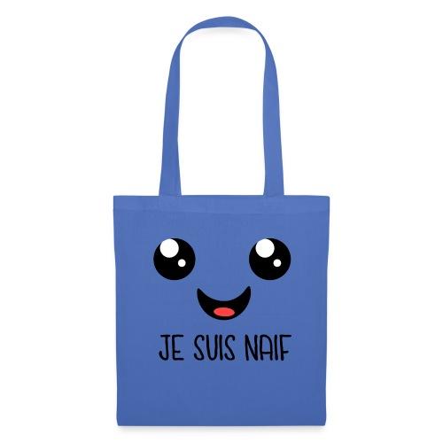 JE SUIS NAÏF - Tote Bag