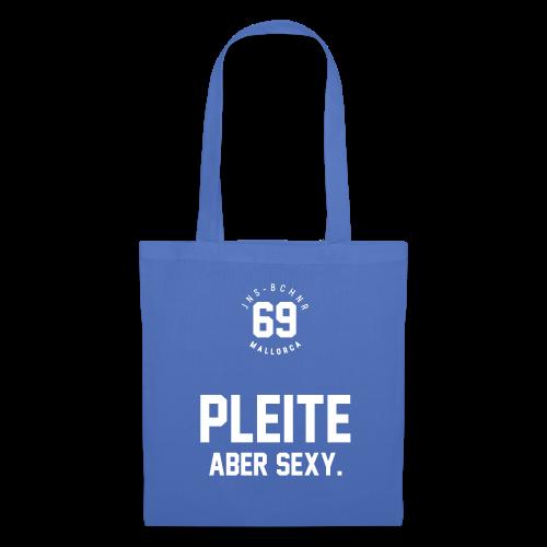 PLEITE ABER SEXY – JNSBCHNER - Stoffbeutel