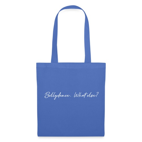 Bellydance What Else? White - Tote Bag