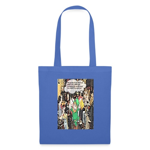 The Greatest Trick The Trad Player Ever Pulled - Tote Bag