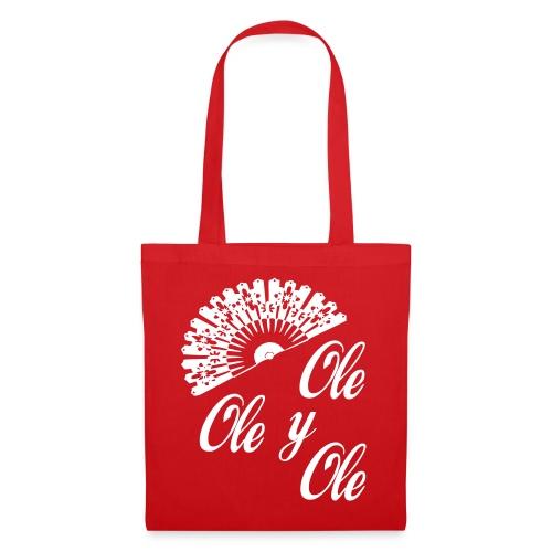 Ole,Ole y Ole (Mujer) - Bolsa de tela