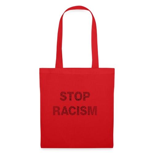STOP RACISM T-Shirt Design für Jedermann - Stoffbeutel