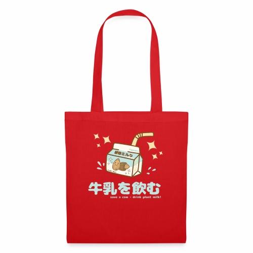 Save a Cow - Drink Plant Milk - Kawaii Shirt - Stoffbeutel