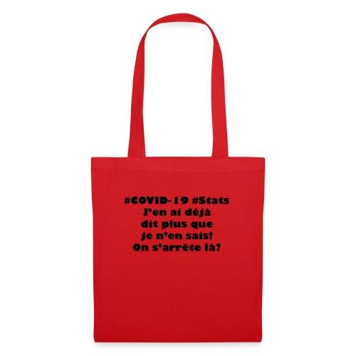 covid trop dit - Tote Bag