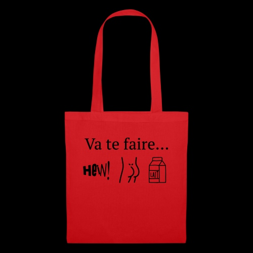 va te faire .... - Tote Bag