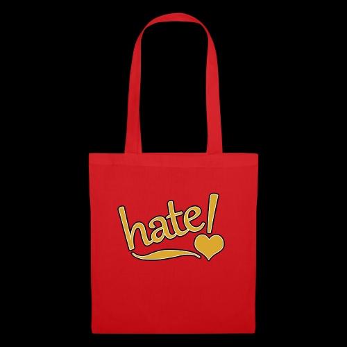 hate ! - Sac en tissu
