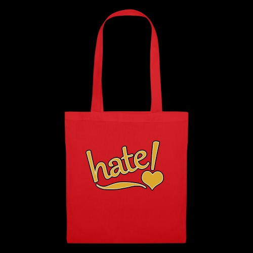 hate ! - Tote Bag