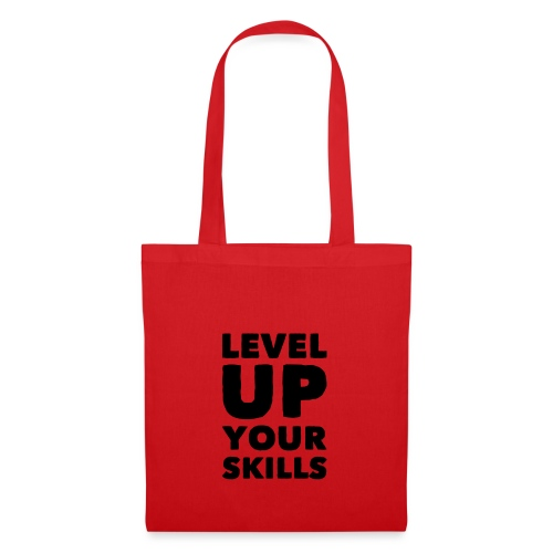 LEVEL UP YOUR SKILLS - Tote Bag